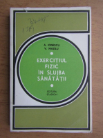 Anticariat: Virgil Mazilu - Exercitiul fizic in slujba sanatatii