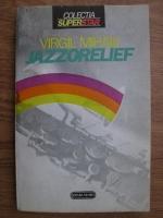 Anticariat: Virgil Mihaiu - Jazzorelief