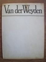 Virgil Mocanu - Van der Weyden