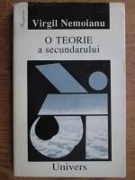 Virgil Nemoianu - O teorie a secundarului