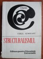 Anticariat: Virgil Nemoianu - Structuralismul