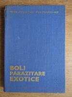 Anticariat: Virgil Nitzulescu, Ioan Popescu - Boli parazitare exotice