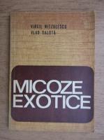 Anticariat: Virgil Nitzulescu - Micoze exotice