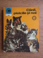 Anticariat: Virgil Popa, Ruxandra Nicolescu - Cainii, pisicile si noi (volumul 2)