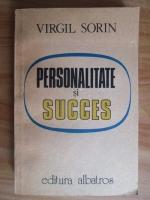 Virgil Sorin - Personalitate si succes