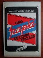 Virgil Stefanescu Draganesti - Curs rapid de limba engleza