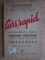 Anticariat: Virgil Tempeanu - Curs rapid de conversatii uzuale romano-germane (1941)