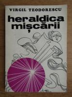 Virgil Teodorescu - Heraldica miscarii