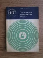 Virgil V. Scurtu - Observatorul astronomului amator
