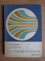 Virgil Vintilescu - Eminescu si literatura inaintasilor