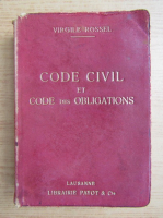 Anticariat: Virgile Rossel - Code civil y compris le code des obligations (1912)