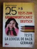 Virgiliu Costescu - Teste la lexicul de baza german