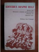 Anticariat: Virgiliu Ene - Adevarul despre regi. Scrieri din literatura romana antimonarhica