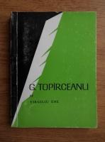 Anticariat: Virgiliu Ene - G. Topirceanu