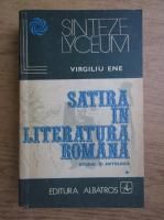 Anticariat: Virgiliu Ene - Satira in literatura romana (volumul 1)