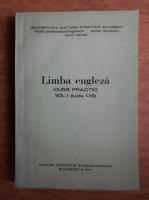 Virgiliu Stefanescu Draganesti - Limba engleza, curs practic (volumul 1)