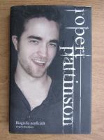 Virginia Blackburn - Robert Pattinson, biografia neoficiala