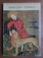 Anticariat: Virginia Cartianu - Miniatura germana