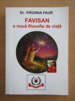 Virginia Faur - Favisan o noua filosofie de viata