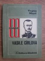 Anticariat: Virginia Musat - Vasile Cirlova