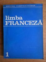 Virginia Sireteanu, Viorica Lecca - Limba franceza, anul I