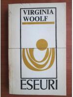 Virginia Woolf - Eseuri