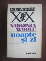 Virginia Woolf - Noapte si zi