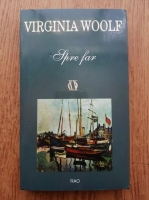 Anticariat: Virginia Woolf - Spre far