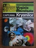 Anticariat: Virginio Marafante - Capcana Kryanilor
