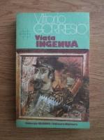 Anticariat: Vittorio Gorresio - Viata ingenua