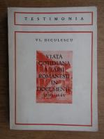 Vl. Diculescu - Viata cotidiana a tarii romanesti in documente 1800-1848