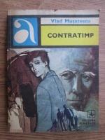 Anticariat: Vlad Musatescu - Contratimp
