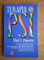 Anticariat: Vlad T. Popescu - Terapia PSI