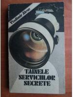 Anticariat: Vladimir Alexe - Tainele serviciilor secrete