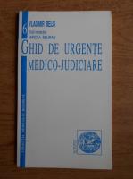 Vladimir Belis - Ghid de urgente medico-judiciare