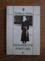 Vladimir Ghika - Fragmente postume