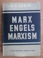 Vladimir Ilici Lenin - Marx, Engels. Marxism