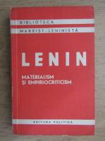 Anticariat: Vladimir Ilici Lenin - Materialism si empiriocriticism