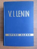 Anticariat: Vladimir Ilici Lenin - Opere alese (volumul 1)