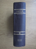 Anticariat: Vladimir Ilici Lenin - Opere (volumul 39)