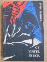 Anticariat: Vladimir Minac - Cu vantul in fata