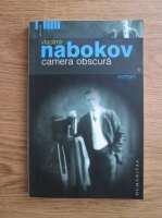 Anticariat: Vladimir Nabokov - Camera obscura
