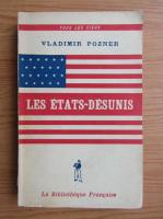 Anticariat: Vladimir Pozner - Les Etats-Desunis