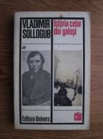 Vladimir Sollogub - Istoria celor doi galosi