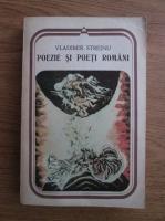 Vladimir Streinu - Poezie si poeti romani