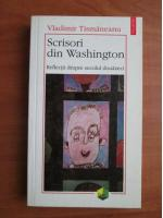 Anticariat: Vladimir Tismaneanu - Scrisori din Washington. Reflectii despre secolul douazeci