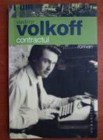 Anticariat: Vladimir Volkoff - Contractul