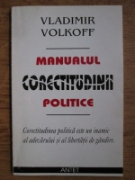 Vladimir Volkoff - Manualul corectitudinii politice