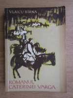 Vlaicu Birna - Romanul Caterinei Varga
