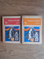 Anticariat: Vlaicu Voda - Antologie de dramaturgie romaneasca (2 volume)